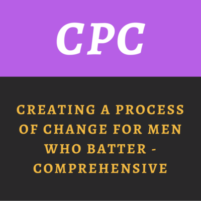 Creating a Process of Change for Men Who Batter - Comprehensive